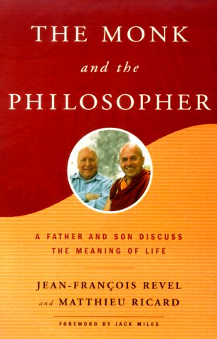 Monk and the Philosopher A Father and Son Discuss the Meaning of Life  1999 edition cover