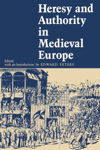 Heresy and Authority in Medieval Europe   1980 9780812211030 Front Cover