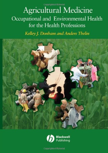Agricultural Medicine Occupational and Environmental Health for the Health Professions  2006 edition cover