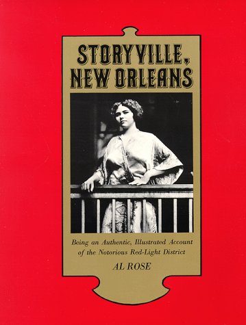 Storyville, New Orleans Being an Authentic, Illustrated Account of the Notorious Red Light District  1974 edition cover