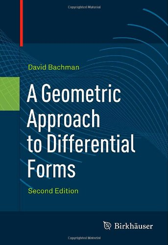 Geometric Approach to Differential Forms  2nd 2012 edition cover