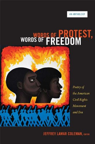 Words of Protest, Words of Freedom Poetry of the American Civil Rights Movement and Era  2012 edition cover