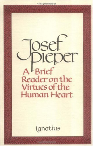 Brief Reader on the Virtues of the Human Heart N/A edition cover