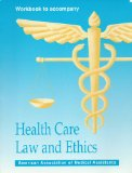 "Workbook to Accompany ""Health Care Law and Ethics"" 1st (Student Manual, Study Guide, etc.) 9780942732030 Front Cover"