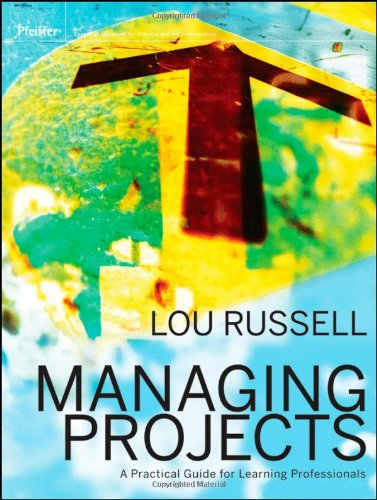 Managing Projects A Practical Guide for Learning Professionals  2012 edition cover