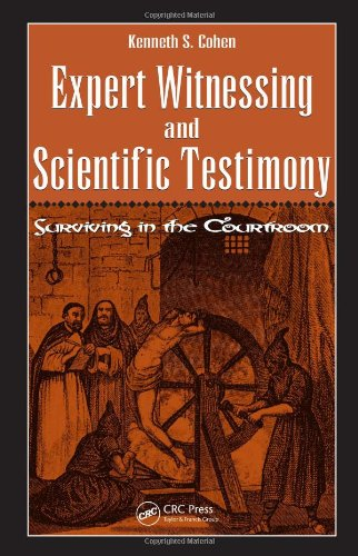 Expert Witnessing and Scientific Testimony Surviving in the Courtroom  2007 edition cover