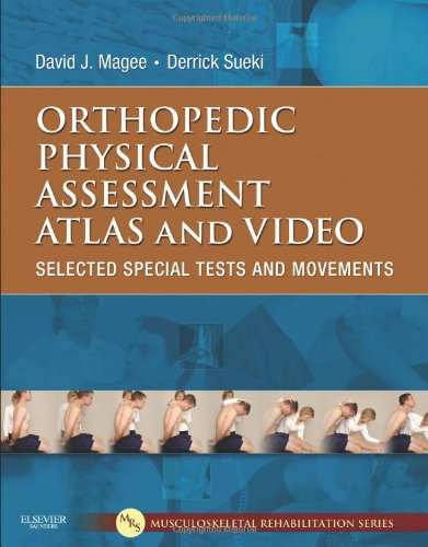 Orthopedic Physical Assessment Atlas and Video Selected Special Tests and Movements  2011 9781437716030 Front Cover