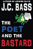 Poet and the Bastard  N/A 9781484981030 Front Cover