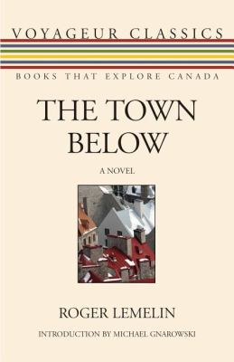 Town Below   2011 9781554888030 Front Cover