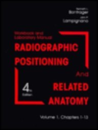 Radiographic Positioning and Related Anatomy  4th 1997 (Workbook) 9781556644030 Front Cover