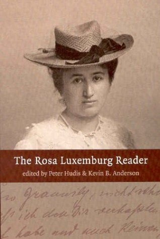 Rosa Luxemburg Reader   2004 edition cover