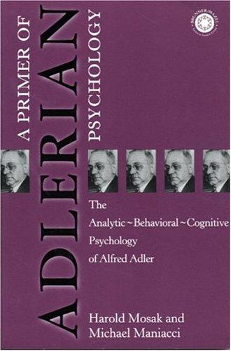Primer of Adlerian Psychology   1999 edition cover