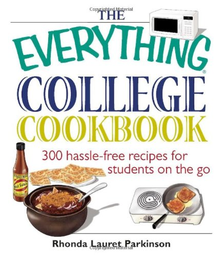 Everything College Cookbook 300 Hassle-Free Recipes for Students on the Go 5th 2005 edition cover