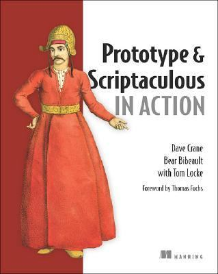 Prototype and Scriptaculous in Action   2006 9781933988030 Front Cover