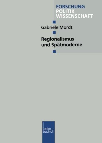 Regionalismus und Sp�tmoderne   2000 9783810027030 Front Cover