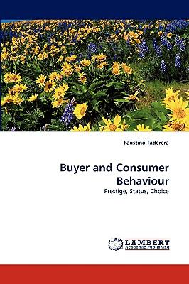 Buyer and Consumer Behaviour  2010 9783838368030 Front Cover