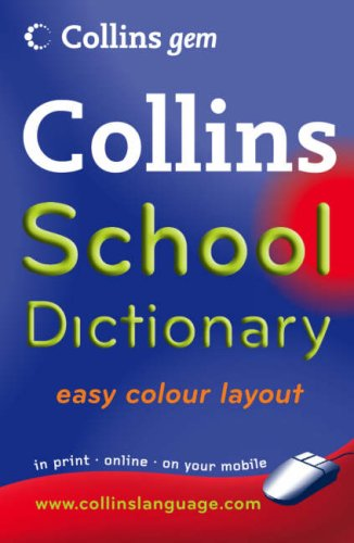 School Dictionary (Collins GEM) N/A 9780007261031 Front Cover