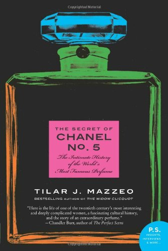 Secret of Chanel The Intimate History of the World's Most Famous Perfume  2011 edition cover