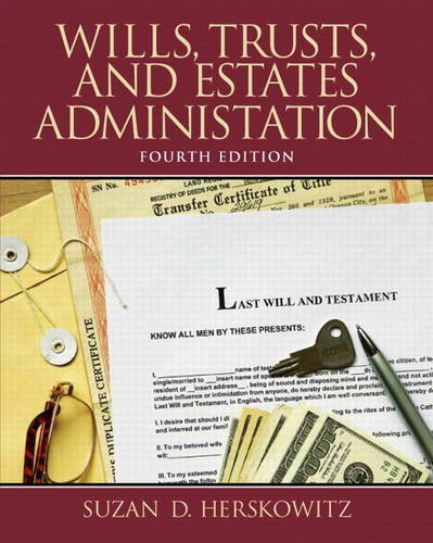 Wills, Trusts, and Estates Administration  4th 2014 edition cover