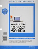 Allyn and Bacon Guide to Writing, Books a la Carte Plus MyWritingLab with EText -- Access Card Packge  7th 2015 9780134019031 Front Cover