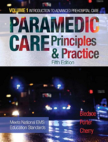 Paramedic Care Principles and Practice, Volume 1 5th 2017 9780134572031 Front Cover