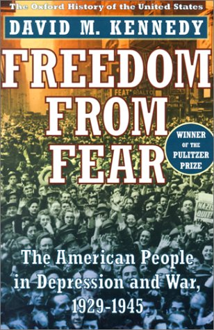 Freedom from Fear The American People in Depression and War, 1929-1945  1999 (Reprint) edition cover