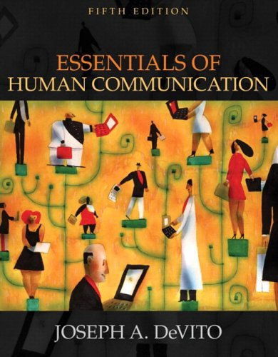 Essentials of Human Communication (with Study Card)  5th 2005 (Revised) 9780205472031 Front Cover