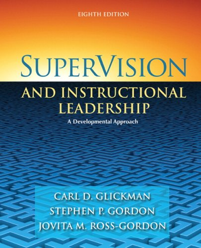 SuperVision and Instructional Leadership A Developmental Approach 8th 2010 edition cover