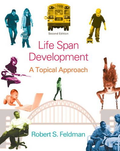Development Across the Life Span  2nd 2014 9780205951031 Front Cover