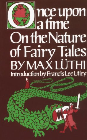 Once upon a Time On the Nature of Fairy Tales  1976 (Reprint) edition cover