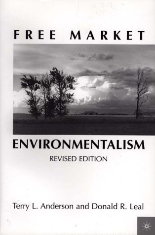 Free Market Environmentalism   2001 (Revised) edition cover