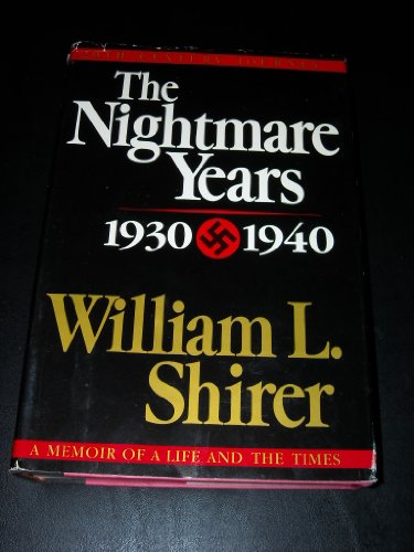 Nightmare Years, 1930-1940 A Memoir of a Life and the Times N/A edition cover