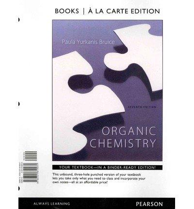 Organic Chemistry, Books a la Carte Edition  7th 2014 edition cover