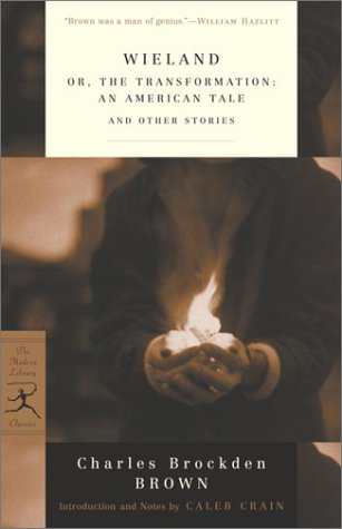 Wieland Or, the Transformation - An American Tale and Other Stories  2002 edition cover