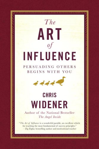 Art of Influence Persuading Others Begins with You  2008 edition cover