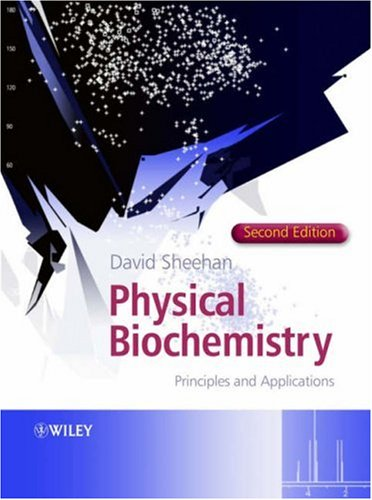 Physical Biochemistry Principles and Applications 2nd 2005 (Revised) edition cover