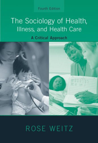 Sociology of Health, Illness, and Health Care A Critical Approach 4th 2007 9780495172031 Front Cover
