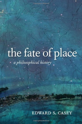 Fate of Place A Philosophical History  2013 edition cover