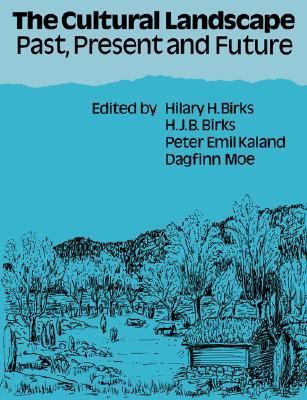 Cultural Landscape Past, Present and Future  2004 9780521617031 Front Cover