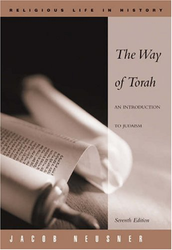 Way of Torah An Introduction to Judaism 7th 2004 (Revised) 9780534516031 Front Cover