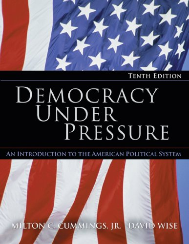 Democracy under Pressure An Introduction to the American Political System 4th 2005 9780534631031 Front Cover