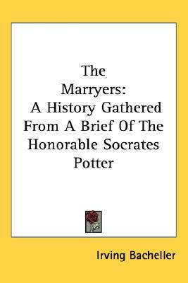 Marryers A History Gathered from A Brief of the Honorable Socrates Potter N/A 9780548418031 Front Cover