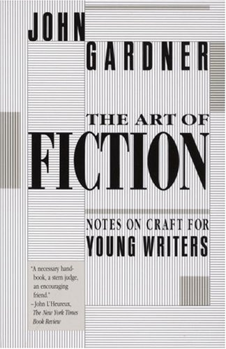 Art of Fiction Notes on Craft for Young Writers  1991 edition cover