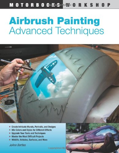 Airbrush Painting Advanced Techniques  2009 edition cover