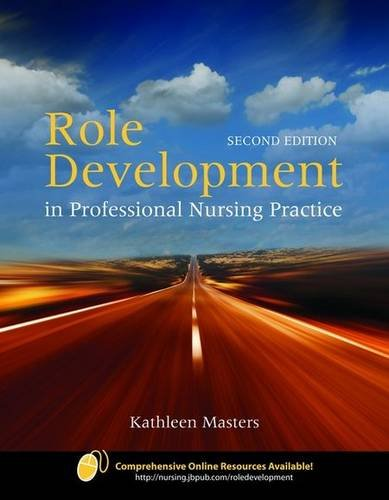 Role Development in Professional Nursing Practice  2nd 2009 (Revised) edition cover