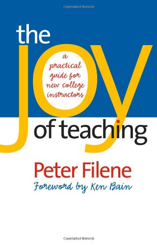 Joy of Teaching A Practical Guide for New College Instructors  2005 edition cover