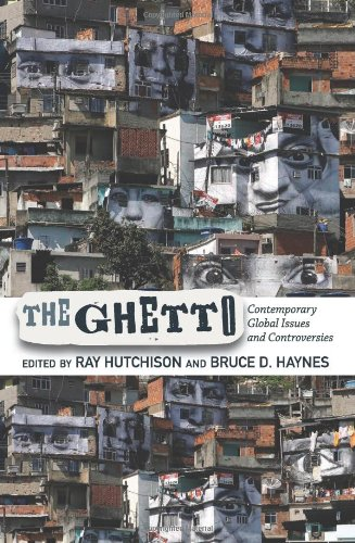 Ghetto Contemporary Global Issues and Controversies  2012 edition cover