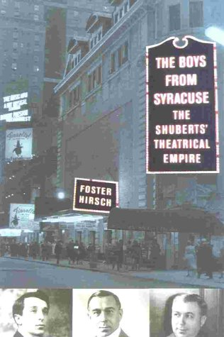 Boys from Syracuse The Shuberts' Theatrical Empire  2000 (Reprint) edition cover