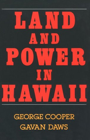 Land and Power in Hawaii : The Democratic Years Reprint edition cover