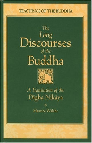 Long Discourses of the Buddha A Translation of the Digha Nikaya 2nd edition cover